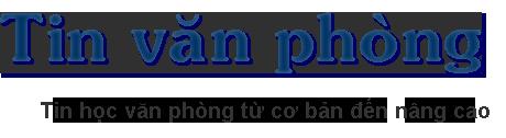 Giới thiệu về Tin học Văn Phòng (Tinvanphong.com)