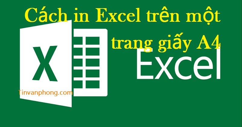 Cach in Excel tren mot trang giay A4