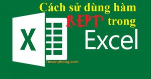 Cach su dung ham REPT trong Excel