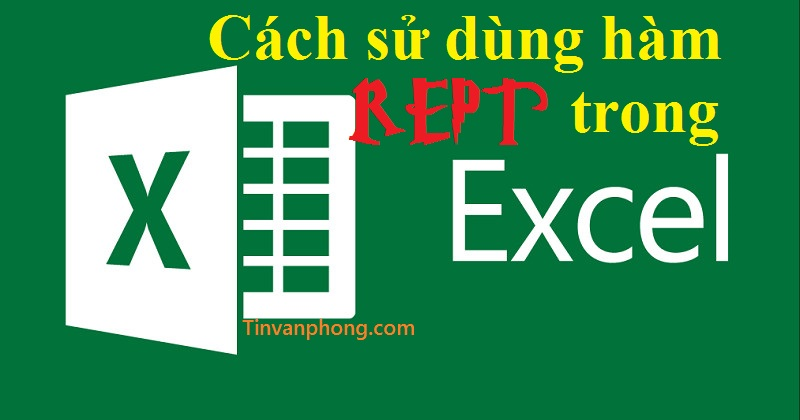 Cach su dung ham REPT trong