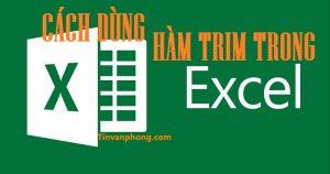 Cach su dung ham Trim trong Excel