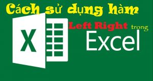 HAM LEFT RIGHT TRONG EXCEL