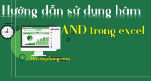 Huong dan su dung Ham AND trong Excel 1