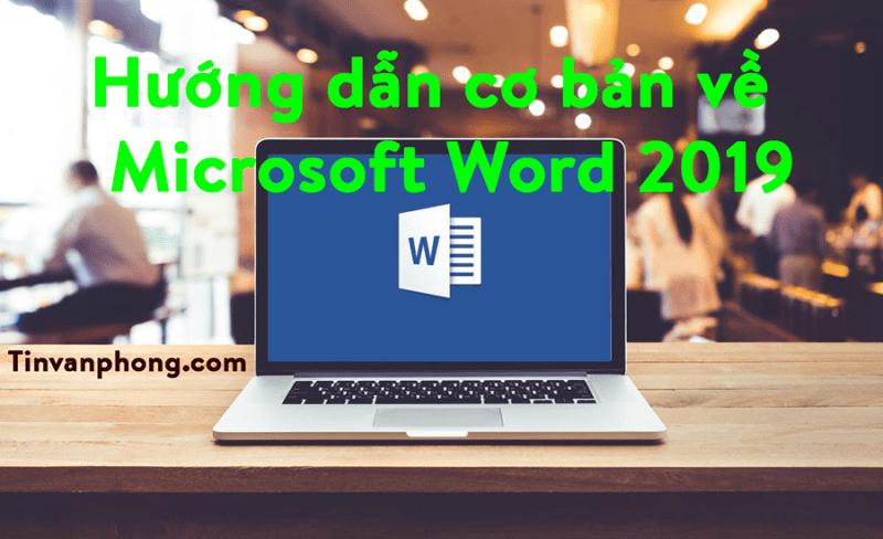 Hướng dẫn cơ bản về Microsoft Word 2019