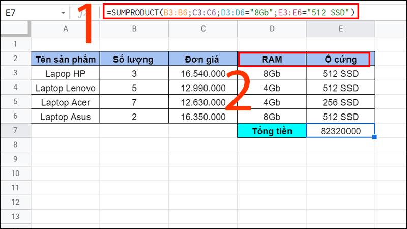Tính tổng tiền giá trị sản phẩm có RAM 8 Gb và ổ cứng 512 SSD