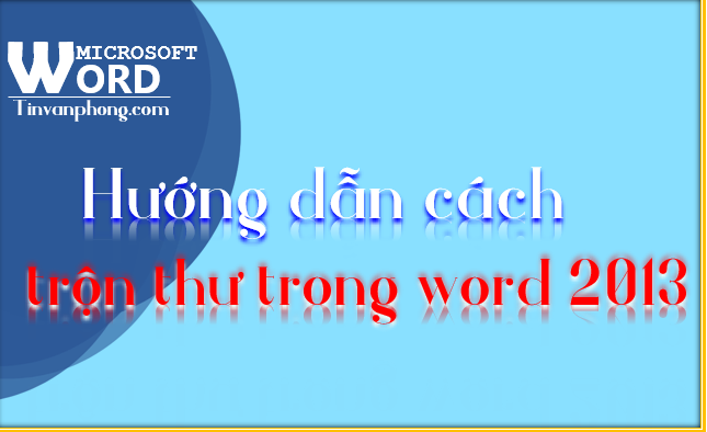 cach tron thu trong Word 2013 1