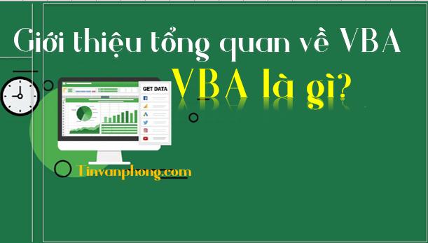 Giới thiệu tổng quan về VBA trong excel