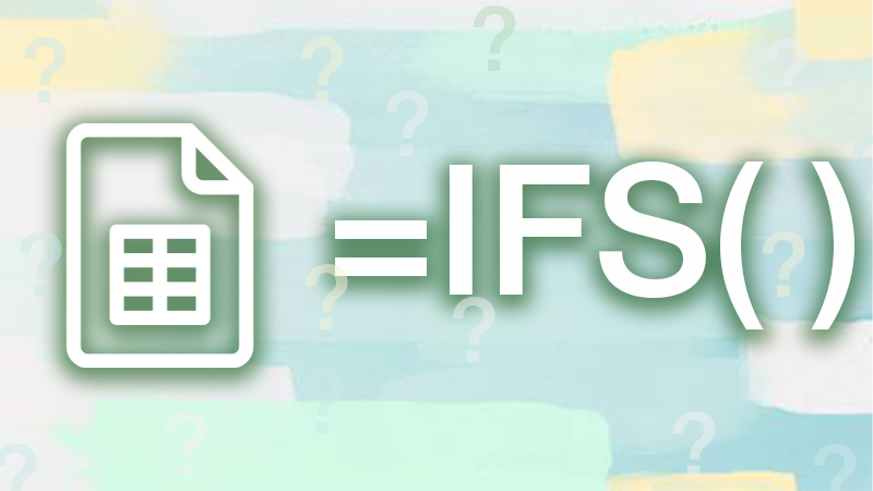 Câu hỏi thường gặp khi sử dụng hàm IFS